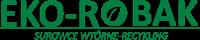 Eko Robak – pozyskiwanie, sortowanie i przetwórstwo odpadów